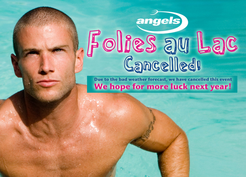 FOLIES AU LAC 2012 :: PARTY CANCELLED