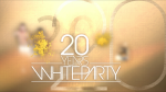20 YEARS WHITE PARTY WKND :: 2-4 MAY 2014